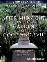After Midnight in the Garden of Good and Evil by Marilyn J. Bardsley