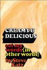 Creamy & Delicious