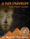 A Far Traveler: The First Alien