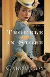 Trouble in Store