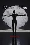 Moon Tribe: Revelation