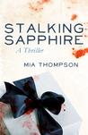 Stalking Sapphire (Stalking Sapphire, #1)