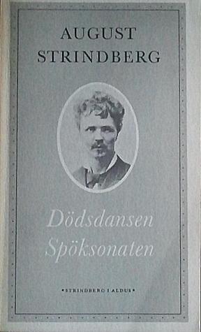 Dödsdansen och Spöksonaten (Strindberg i Aldus nr. 12)