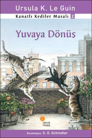 Yuvaya Dönüş                  (Catwings #2)