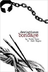 Bondage (Deviations, #4)