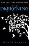 The Darkening (The Shrilugh Saga, #2)