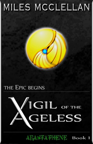 Arastathene I of II (Vigil of the Ageless, #1)
