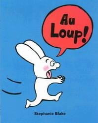 Au Loup !