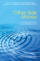 The Other Side of Money: Living a More Balanced Life Through 52 Weekly Inspirations