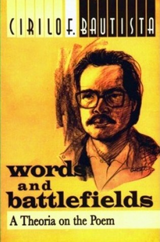 Words and Battlefields: A Theoria on the Poem