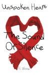 The Sound Of Silence (Unspoken Heart, #1)