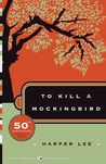To Kill a Mockingbird (To Kill a Mockingbird, #1) by Harper Lee