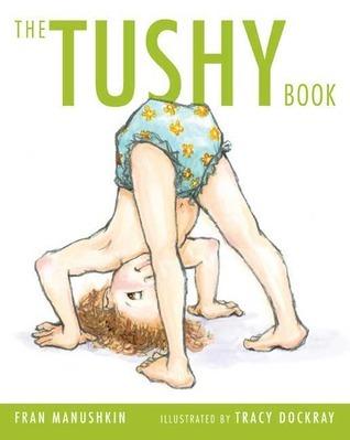 The Tushy Book by Fran Manushkin