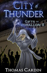 City of Thunder(Gifts of Vorallon, #2)