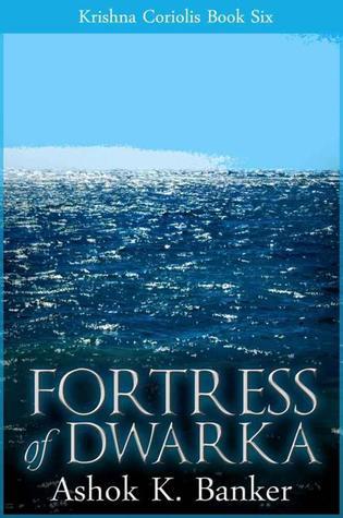 Fortress of Dwarka (Krishna Coriolis, #6)