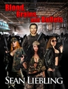 Blood, Brains and Bullets (Blood, Brains and Bullets, #1)