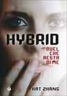 Hybrid by Kat Zhang