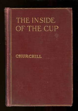 The Inside of the Cup, Volume 4 by Winston  Churchill