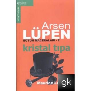 Kristal Tıpa by Maurice Leblanc