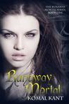 Runaway Mortal (Runaway Mortal, #1)