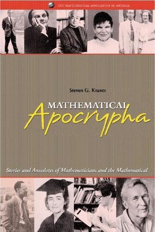 Mathematical Apocrypha by Steven G. Krantz