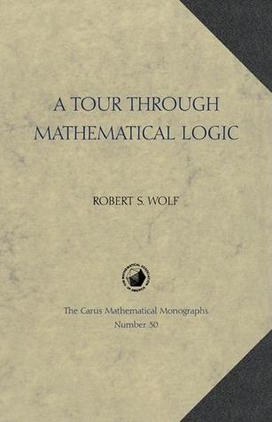 A Tour Through Mathematical Logic