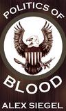 Politics of Blood (Gray Spear Society, #8)