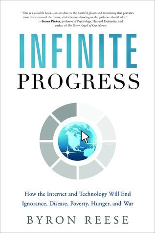 Infinite Progress by Byron Reese