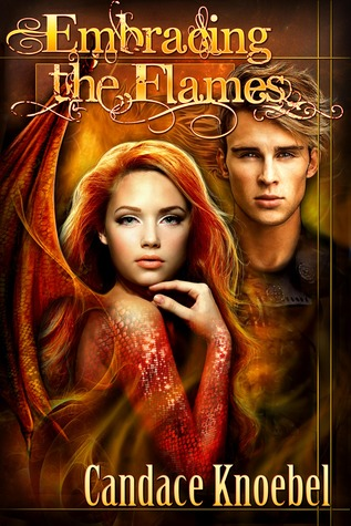 Embracing the Flames (Born in Flames Trilogy, #2)