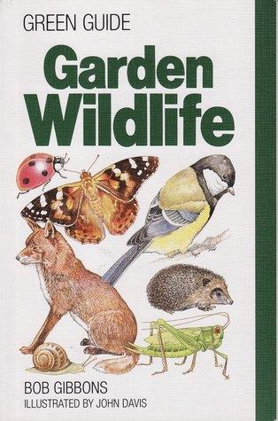 Garden Wildlife (Michelin Green Guides)