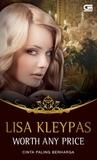Worth Any Price - Cinta Paling Berharga by Lisa Kleypas