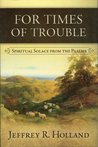 For Times of Trouble: Spiritual Solace from the Psalms