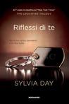 Riflessi di te by Sylvia Day
