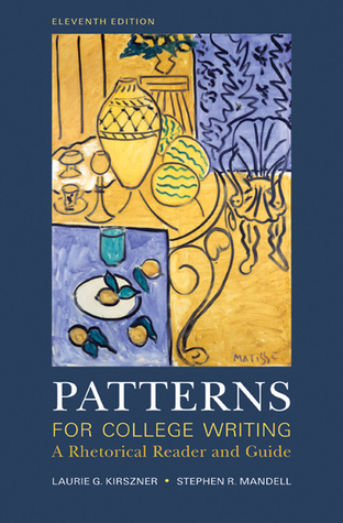 Patterns For College Writing By Laurie G Kirszner Amazing Patterns For College Writing 13th Edition
