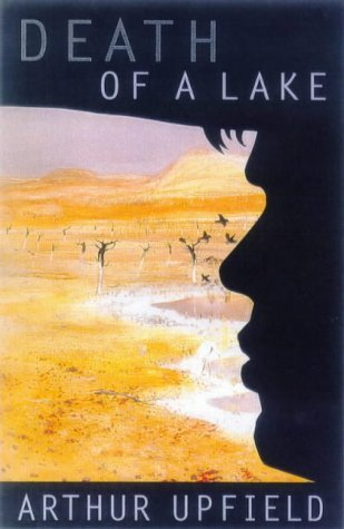 Death of a Lake by Arthur W. Upfield