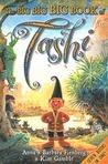 The Big Big Big Book of Tashi (Tashi, #1-7)