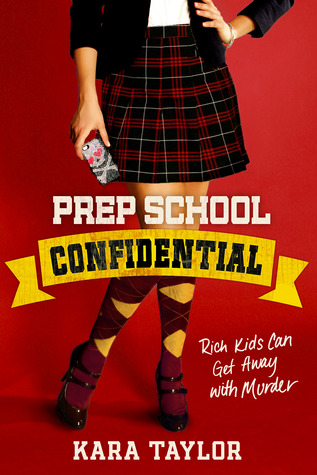 {Review} Prep School Confidential by Kara Taylor