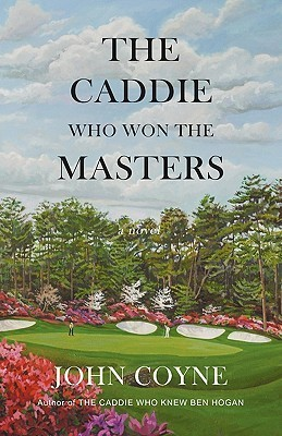 The Caddie Who Won the Masters