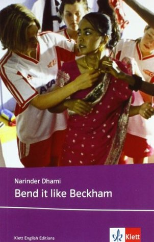 bend it like beckham by narinder dhami
