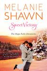 Sweet Victory by Melanie Shawn