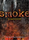 Smoke by Ellen Hopkins