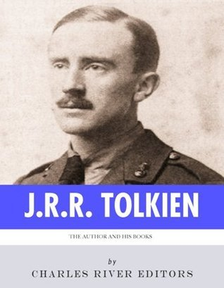 J.R.R. Tolkien: The Author and his Books