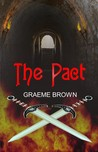 The Pact by Graeme  Brown