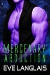 Mercenary Abduction (Alien Abduction, #4)