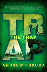 The Trap by Andrew Fukuda