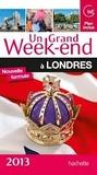 Un Grand Week-end à Londres 2013 by Collectif