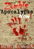 Zombie Apocalypse Now! (Part 2)