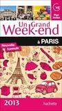 Un grand week-end à Paris 2013 by Collectif