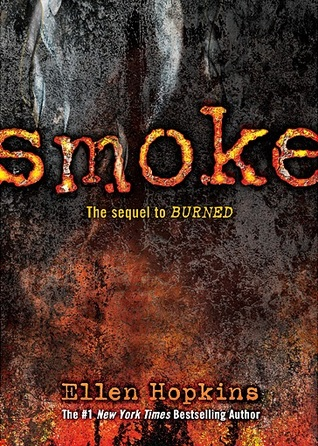 Smoke (Burned, #2)