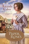 Paper Roses (Texas Dreams, #1)